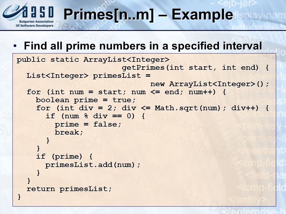 Primes[n..m] – Example Find all prime numbers in a specified interval
